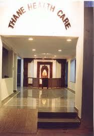 Thane Health Care Hospital